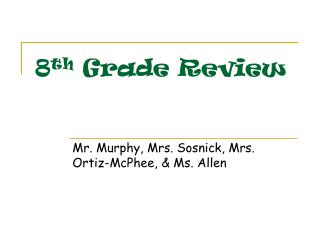 8th Grade Review