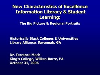 New Characteristics of Excellence  Information Literacy  Student Learning:
