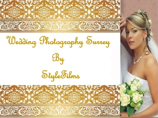 Wedding Photography Surry By StyleFilms