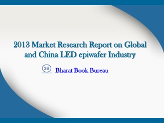 2013 Market Research Report on Global and China LED epiwafe