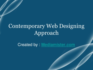 Contemporary Web Designing Approach