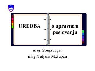 Mag. Sonja Jager mag. Tatjana M.Zupan