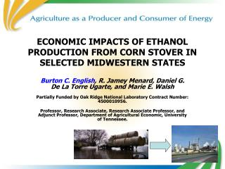 ECONOMIC IMPACTS OF ETHANOL PRODUCTION FROM CORN STOVER IN SELECTED MIDWESTERN STATES
