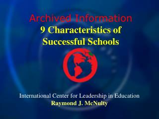 International Center for Leadership in Education Raymond J. McNulty