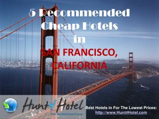 San Francisco - 5 Recommended Cheap Hotels