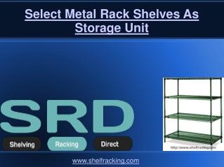Select Metal Rack Shelves As Storage Unit