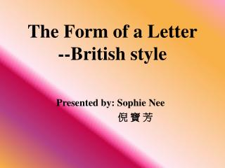 The Form of a Letter --British style