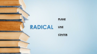 Radical Line Center And Plane