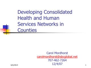 Developing Consolidated Health and Human Services Networks in Counties