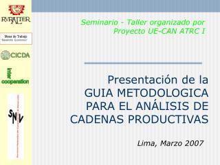 Presentaci n de la   GUIA METODOLOGICA PARA EL AN LISIS DE CADENAS PRODUCTIVAS
