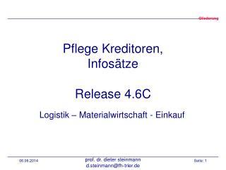 Pflege Kreditoren, Infos tze  Release 4.6C