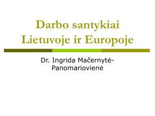 Darbo santykiai Lietuvoje ir Europoje
