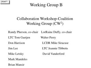 Collaboration Workshop-Coalition Working Group CW2