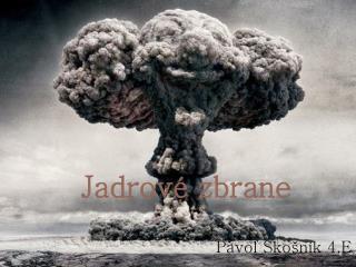Jadrov  zbrane