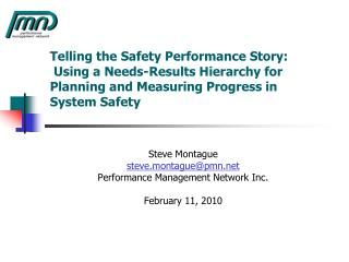 Telling the Safety Performance Story:  Using a Needs-Results Hierarchy for  Planning and Measuring Progress in System Sa