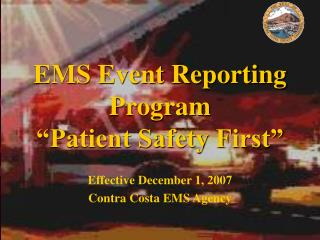 EMS Event Reporting Program   Patient Safety First