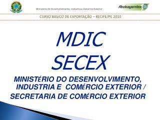 MINIST RIO DO DESENVOLVIMENTO, INDUSTRIA E  COM RCIO EXTERIOR