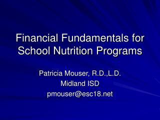 Financial Fundamentals for School Nutrition Programs
