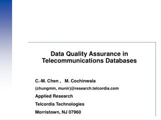 Data Quality Assurance in Telecommunications Databases