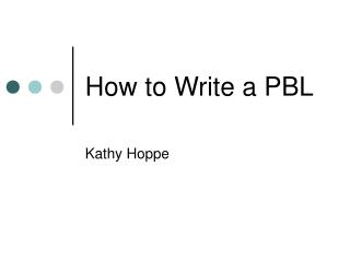 How to Write a PBL