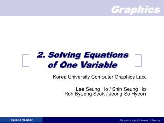 2. Solving Equations  of One Variable
