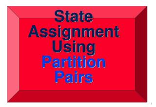 State Assignment Using Partition Pairs