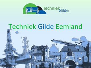 Techniek Gilde Eemland