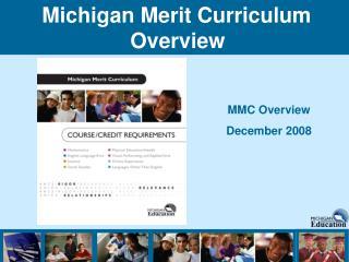 Michigan Merit Curriculum Overview