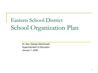 Eastern School District School Organization Plan