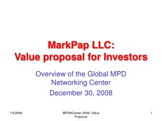 MarkPap LLC: Value proposal for Investors