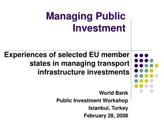 Managing Public Investment