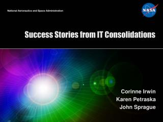Success Stories from IT Consolidations