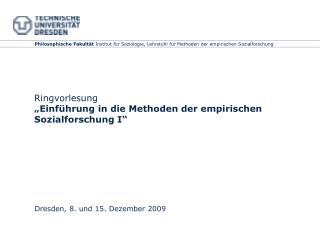 Ringvorlesung   Einf hrung in die Methoden der empirischen Sozialforschung I