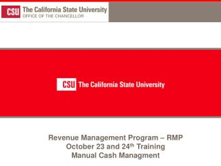 Revenue Management Program   RMP October 23 and 24th Training Manual Cash Managment