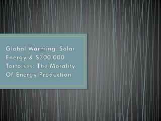 Global Warming, Solar Energy