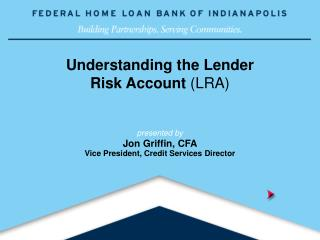 Understanding the Lender  Risk Account LRA