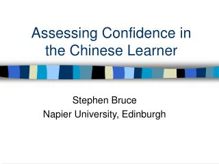 Assessing Confidence in the Chinese Learner