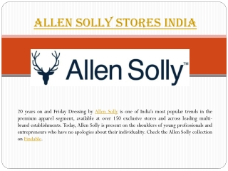 Allen Solly stores near you in India.