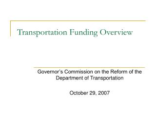 Transportation Funding Overview