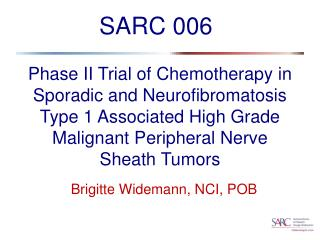 Phase II Trial of Chemotherapy in Sporadic and Neurofibromatosis Type 1 Associated High Grade Malignant Peripheral Nerve