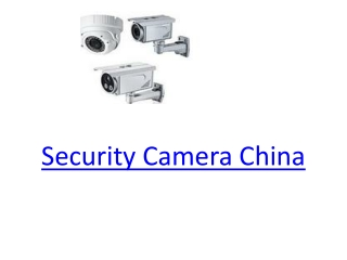 Security Camera China