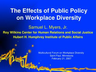 The Effects of Public Policy on Workplace Diversity