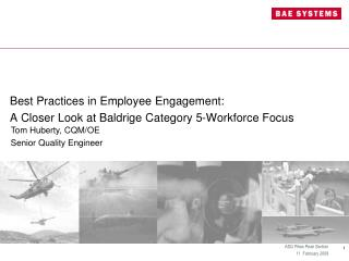 Best Practices in Employee Engagement: A Closer Look at Baldrige Category 5-Workforce Focus
