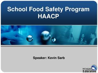 School Food Safety Program HAACP