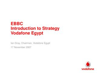 EBBC  Introduction to Strategy Vodafone Egypt