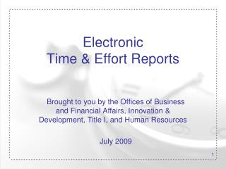 Electronic  Time  Effort Reports