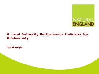 A Local Authority Performance Indicator for Biodiversity