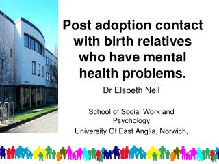 Post adoption contact with birth relatives who have mental health problems.