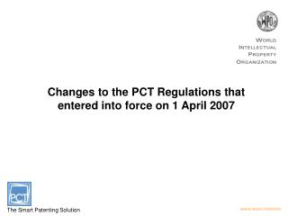 Changes to the PCT Regulations that entered into force on 1 April 2007