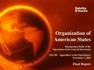 Organization of  American States  Management Study of the  Operations of the General Secretariat  Part III   Appendices